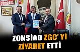 ZONSİAD ZGC' Yİ ZİYARET ETTİ