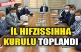 İL HIFZISSIHHA KURULU TOPLANDI