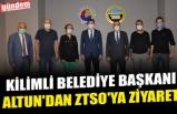 KİLİMLİ BELEDİYE BAŞKANI ALTUN'DAN ZTSO'YA ZİYARET