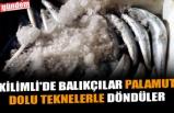 KİLİMLİ'DE BALIKÇILAR PALAMUT DOLU TEKNELERLE DÖNDÜLER