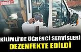 KİLİMLİ'DE ÖĞRENCİ SERVİSLERİ DEZENFEKTE EDİLDİ