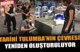 TARİHİ TULUMBA'NIN ÇEVRESİ, YENİDEN OLUŞTURULUYOR