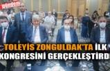 TOLEYİS ZONGULDAK'TA İLK KONGRESİNİ GERÇEKLEŞTİRDİ