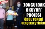 'ZONGULDAK OKUYOR' PROJESİ ÖDÜL TÖRENİ GERÇEKLEŞTİRİLDİ