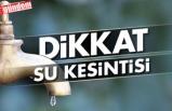 ZONGULDAK'TA SULAR KESİLECEK
