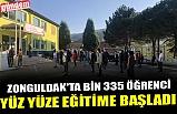 Zonguldak'ta bin 335 öğrenci yüz yüze eğitime başladı