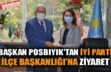 BAŞKAN POSBIYIK'TAN İYİ PARTİ İLÇE BAŞKANLIĞI'NA ZİYARET