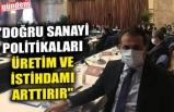 "CHP'Lİ VEKİL DEMİRTAŞ: ""DOĞRU SANAYİ POLİTİKALARI ÜRETİM VE İSTİHDAMI ARTTIRIR"""