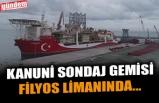 KANUNİ SONDAJ GEMİSİ FİLYOS LİMANINDA...