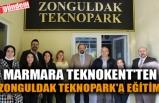 MARMARA TEKNOKENT'TEN ZONGULDAK TEKNOPARK'A EĞİTİM