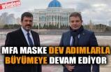 MFA MASKE DEV ADIMLARLA BÜYÜMEYE DEVAM EDİYOR