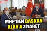 MHP'DEN BAŞKAN ALAN'A ZİYARET