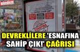 DEVREKLİLERE 'ESNAFINA SAHİP ÇIK!' ÇAĞRISI