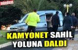 KAMYONET SAHİL YOLUNA DALDI