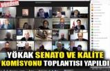 YÖKAK SENATO VE KALİTE KOMİSYONU TOPLANTISI YAPILDI