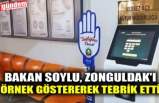 BAKAN SOYLU, ZONGULDAK'I ÖRNEK GÖSTEREREK TEBRİK ETTİ