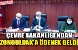 ÇEVRE BAKANLIĞI'NDAN ZONGULDAK'A ÖDENEK GELDİ