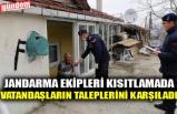 JANDARMA EKİPLERİ KISITLAMADA VATANDAŞLARIN TALEPLERİNİ KARŞILADI