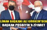 LİMAN BAŞKANI ALİ GÖRKEM'DEN BAŞKAN POSBIYIK'A ZİYARET