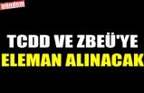 TCDD VE ZBEÜ'YE ELEMAN ALINACAK