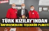 TÜRK KIZILAY'INDAN HAYIRSEVERLERE TEŞEKKÜR PLAKETİ