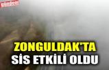 ZONGULDAK'TA SİS ETKİLİ OLDU