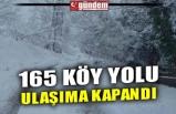 165 KÖY YOLU ULAŞIMA KAPANDI