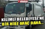 KİLİMLİ BELEDİYESİ'NE BİR HİBE ARAÇ DAHA...