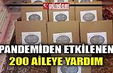 PANDEMİDEN ETKİLENEN 200 AİLEYE YARDIM
