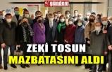 ZEKİ TOSUN MAZBATASINI ALDI