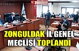 ZONGULDAK İL GENEL MECLİSİ TOPLANDI