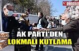 AK PARTİ'DEN LOKMALI KUTLAMA