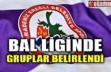 BAL LİGİNDE GRUPLAR BELİRLENDİ