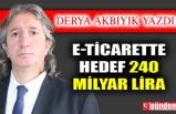 E-ticarette hedef 240 milyar lira