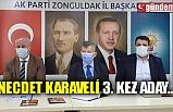 NECDET KARAVELİ 3. KEZ ADAY...