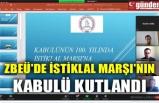 ZBEÜ'DE İSTİKLAL MARŞI'NIN KABULÜ KUTLANDI