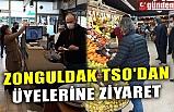 ZTSO'DAN ÜYELERİNE ZİYARET