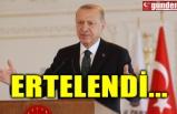 ERTELENDİ...