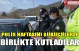 POLİS HAFTASINI SÜRÜCÜLERLE BİRLİKTE KUTLADILAR
