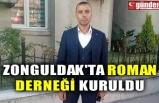 ZONGULDAK'TA ROMAN DERNEĞİ KURULDU