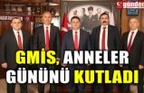 GMİS, ANNELER GÜNÜNÜ KUTLADI