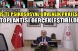 İŞ'TE PSİKOSOSYAL GÜVENLİK PROJESİ TOPLANTISI GERÇEKLEŞTİRİLDİ