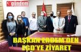 BAŞKAN ERDEM'DEN EGD'YE ZİYARET