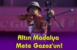 Altın Madalya Mete Gazoz'un!