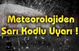 Meteorolojiden Sarı Kodlu Uyarı !