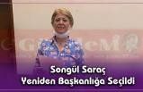 Songül Saraç Yeniden Başkanlığa Seçildi