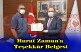 Tutulmaz'dan , Murat Zaman'a Teşekkür Belgesi