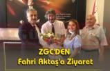 ZGC'DEN Fahri Aktaş'a Ziyaret