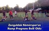Zonguldak Kömürspor'un Kamp Programı Belli Oldu