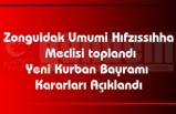 Zonguldak Umumi Hıfzıssıhha  Meclisi toplandı Yeni Kurban Bayramı  Kararları Açıklandı